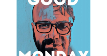 GoodMonday Podcast