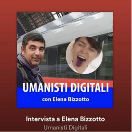 Intervista Umanisti Digitali Graziano Ferro Elena Bizzotto