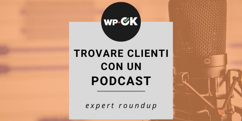 intervista-trovare-clienti-con-un-podcast-wp-ok